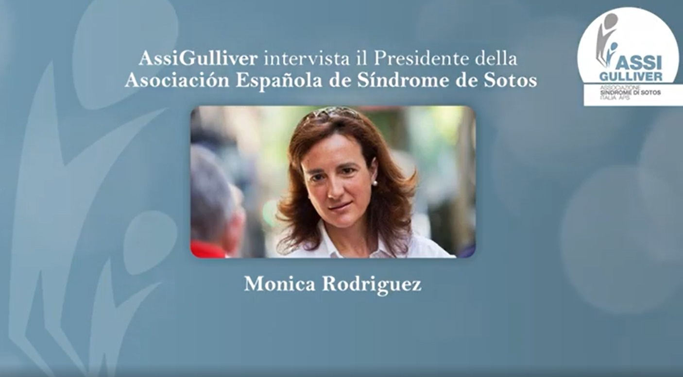 Intervista a Monica Rodriguez – Presidente Associazione Spagnola Sindrome di Sotos